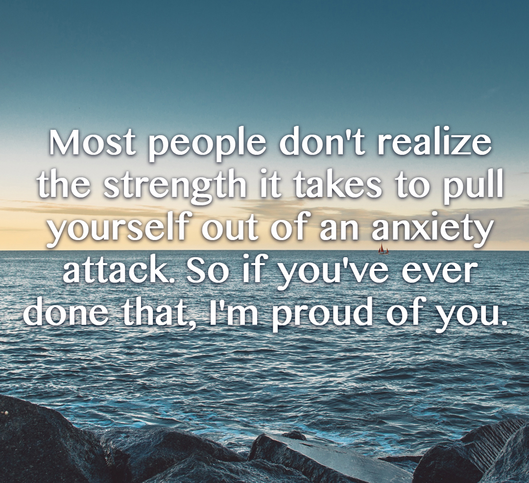 2-anxiety-quote-proud